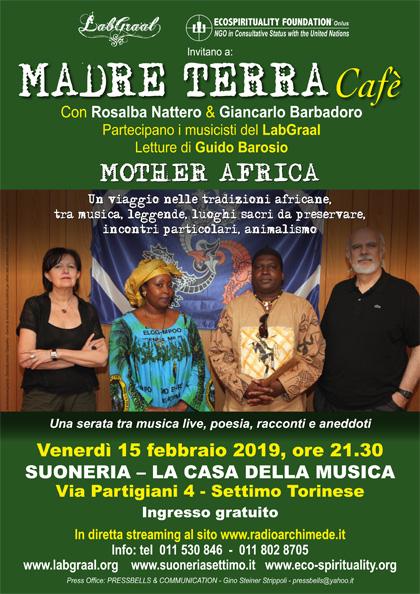 Madre Terra Cafè alla Suoneria di Settimo - Venerdì 15 febbraio 2019, ore 21.30