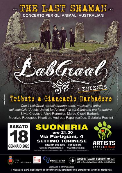 Sabato 18 Gennaio 2020 ore 21.30 - LabGraal & Friends Live - The last Shaman - Concerto per gli animali australiani - Tributo a GIANCARLO BARBADORO - Suoneria, Settimo torinese